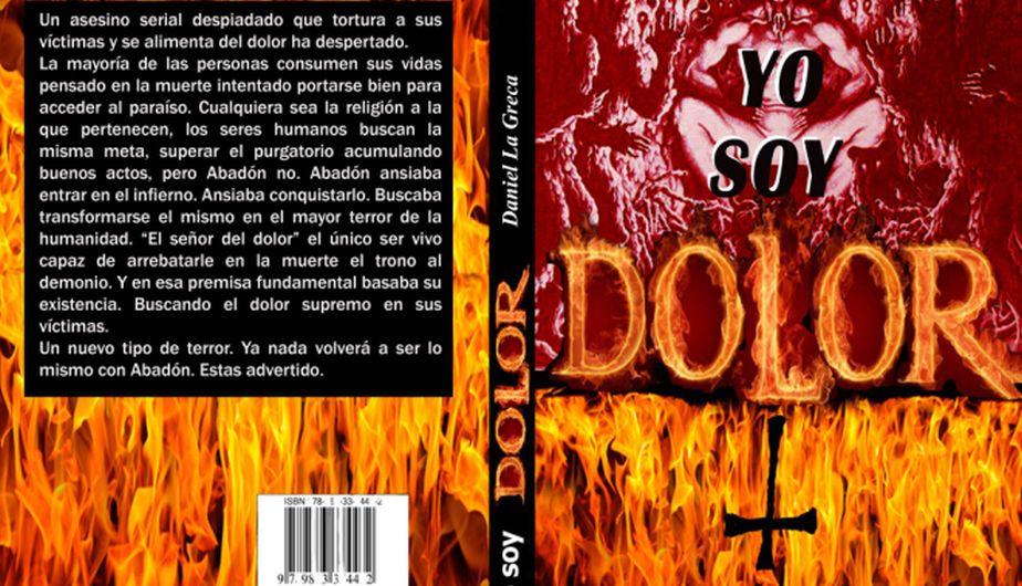 Yo soy dolor\', la novela de terror del escritor Daniel La Greca ...