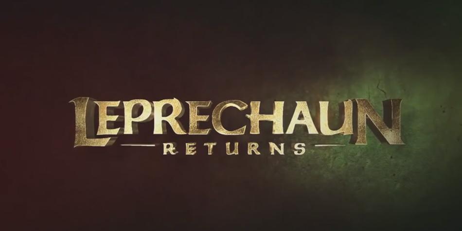 Leprechaun Returns Fecha De Estreno Tráiler Sinopsis Actores Y